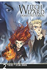 Witch & Wizard: The Manga Vol. 2 (Witch & Wizard - The Manga Series) Kindle Edition