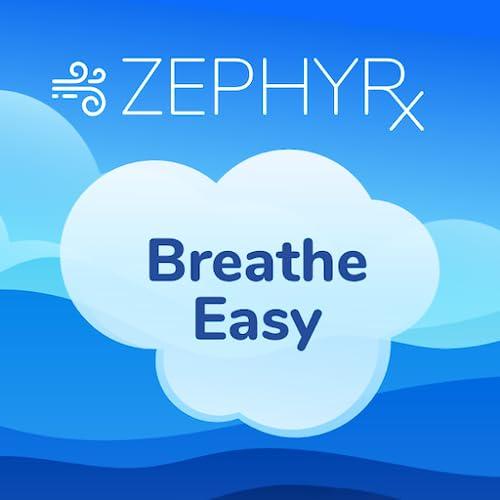 Zephyrx Breathe Easy