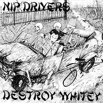 Destroy Whitey