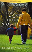 In Love There Is No Fear