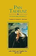Pan Tadeusz: With Polish/ Englsh Text (English and Polish Edition)