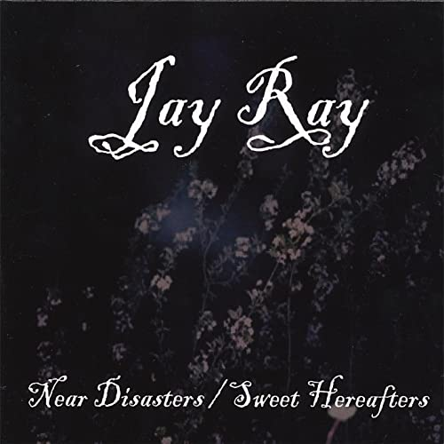 Near Disasters / Sweet Hereafters