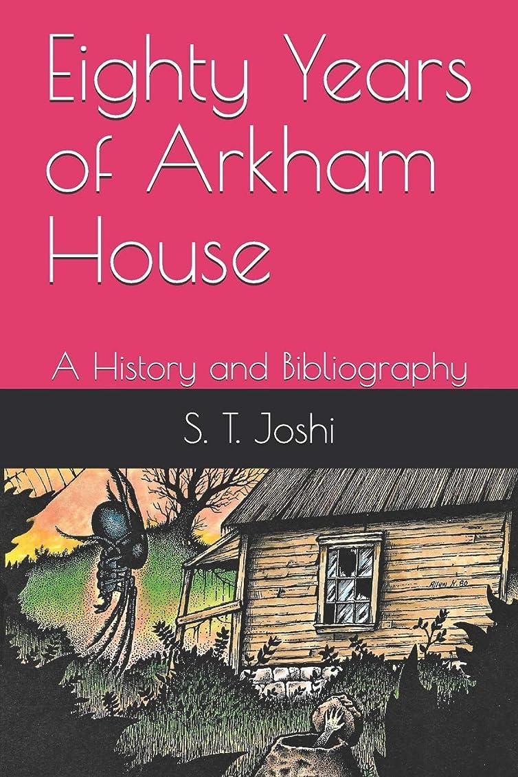 結果違反する感じEighty Years of Arkham House: A History and Bibliography