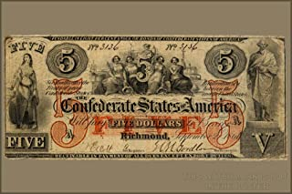 42x63 Poster; Confederate 5 Dollar Bill And 100 Dollars Currency