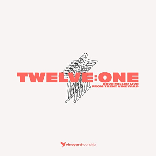 Vineyard UK - Twelve: One (Live From Trent Vineyard) 2019