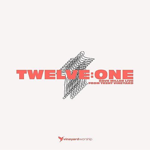 Vineyard UK - Twelve: One (Live From Trent Vineyard) 2019