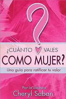 ¿Cuánto Vales Como Mujer? (Spanish Edition)