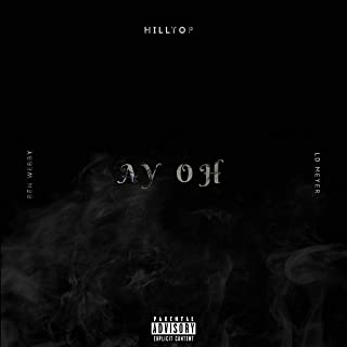 AY OH (feat. LD Meyer) [Explicit]