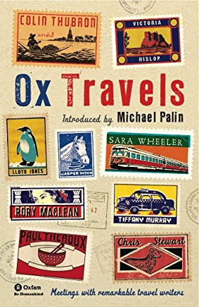 OxTravels: Meetings with remarkable travel writers (Ox-Tales Book 4) (English Edition)