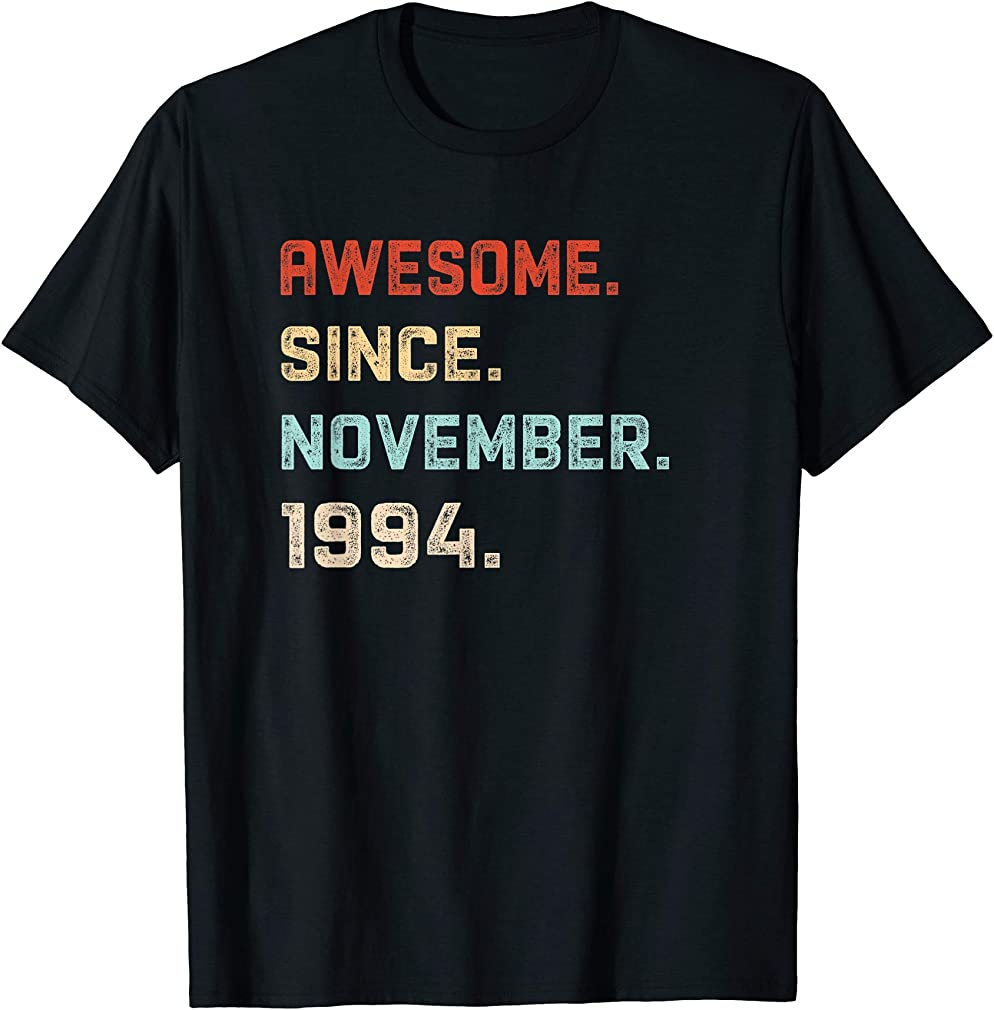Awesome Since November 1994 Birthday Gift For 25 Years Old T-shirt