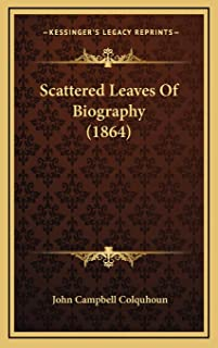 Scattered Leaves Of Biography (1864)