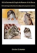 O Guia Sucinto Da Criação De Hamster Anão Russo
