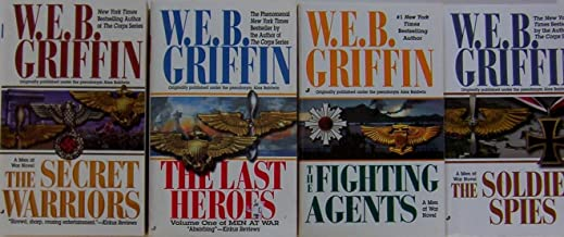 W E B Griffin Men At War 4 The Secret Warriors ~ The Last Heroes ~ The Soldier Spies ~ The Fighting Agents (Men at War)