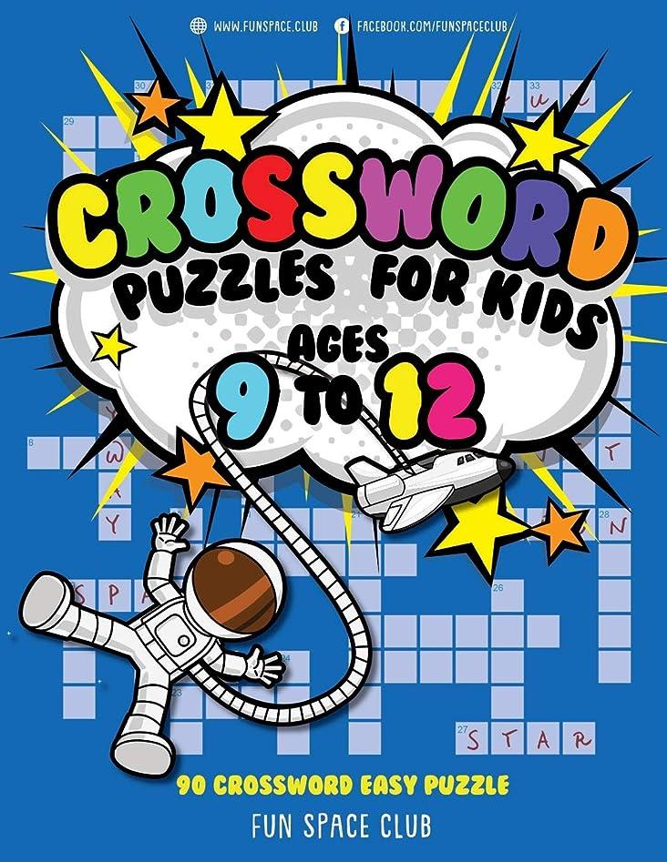 十億教える取り除くCrossword Puzzles for Kids Ages 9 to 12: 90 Crossword Easy Puzzle Books (Fun Space Club Crossword and Word Search Puzzle Books for Kids)