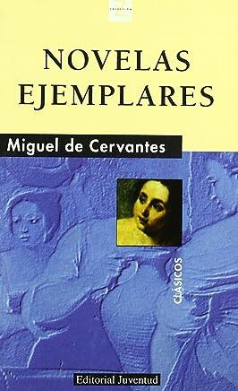 Novelas Ejemplares - Miguel de Cervantes (Spanish Edition)