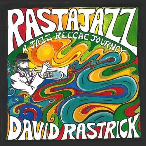 Rastajazz (A Jazz Reggae Journey) by David Rastrick on Amazon Music