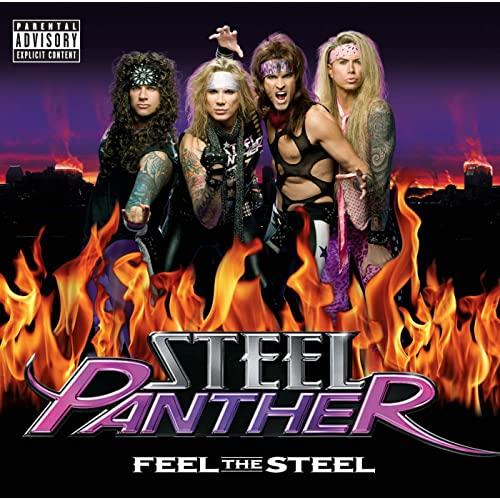 Feel The Steel [Explicit]