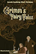 Grimm's Fairy Tales Illustrated