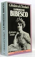 La Princesse Bibesco : 1886-1973 (Collection Terres des femmes)