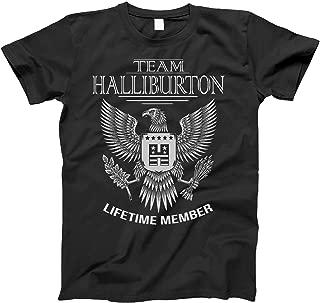 Team Halliburton Lifetime Member Family Surname T-Shirt for Families with The Halliburton Last Name