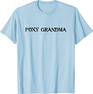 Foxy Grandma 90s Throwback T-Shirt