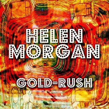 Helen Morgan Gold-Rush