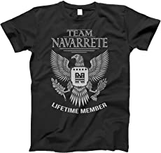 Team Navarrete Lifetime Member Family Surname T-Shirt for Families with The Navarrete Last Name