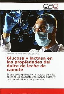 Glucosa y lactasa en las propiedades del dulce de leche de camote: El uso de