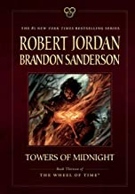 Towers of Midnight: Book Thirteen of The Wheel of Time (Wheel of Time, 13)