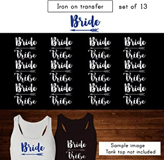 Set 13 Iron on transfer,1- Bride, 12-Bride Tribe, Iron on transfer vinyl, DIY Heat Transfer iron on transfers Bridal Party (#SS)