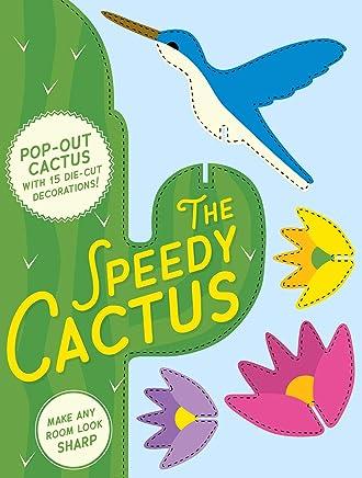 Speedy Cactus: Make Any Room Look Sharp