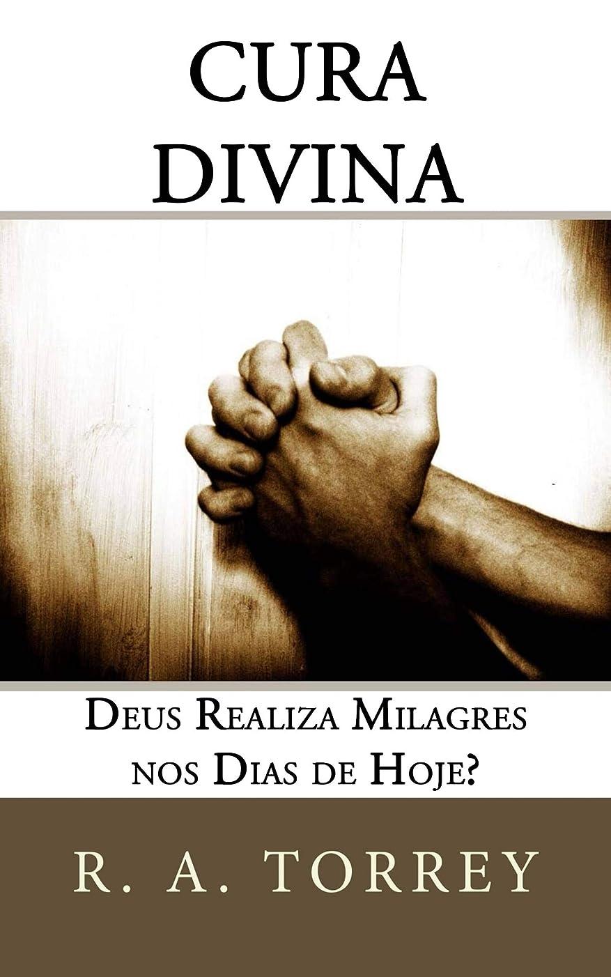 ペック生まれ現金Cura Divina: Deus Realiza Milagres Nos Dias De Hoje? (Portuguese Edition)