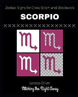 Scorpio Zodiac Signs for Cross Stitch and Blackwork (Zodiac Sign Patterns for Cross Stitching and Blackwork)
