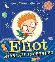 Eliot, Midnight Superhero