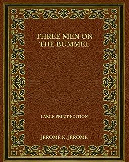 Three Men on the Bummel - Large Print Edition