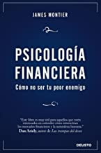 Psicología Financiera: Cómo no ser tu peor enemigo (Sin colección)
