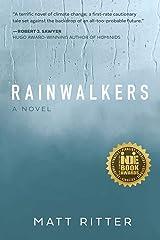 Rainwalkers: A Novel Kindle Edition