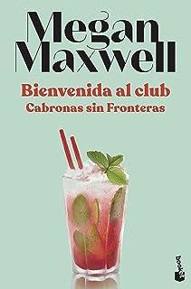 Bienvenida al club Cabronas sin Fronteras (Bestseller)