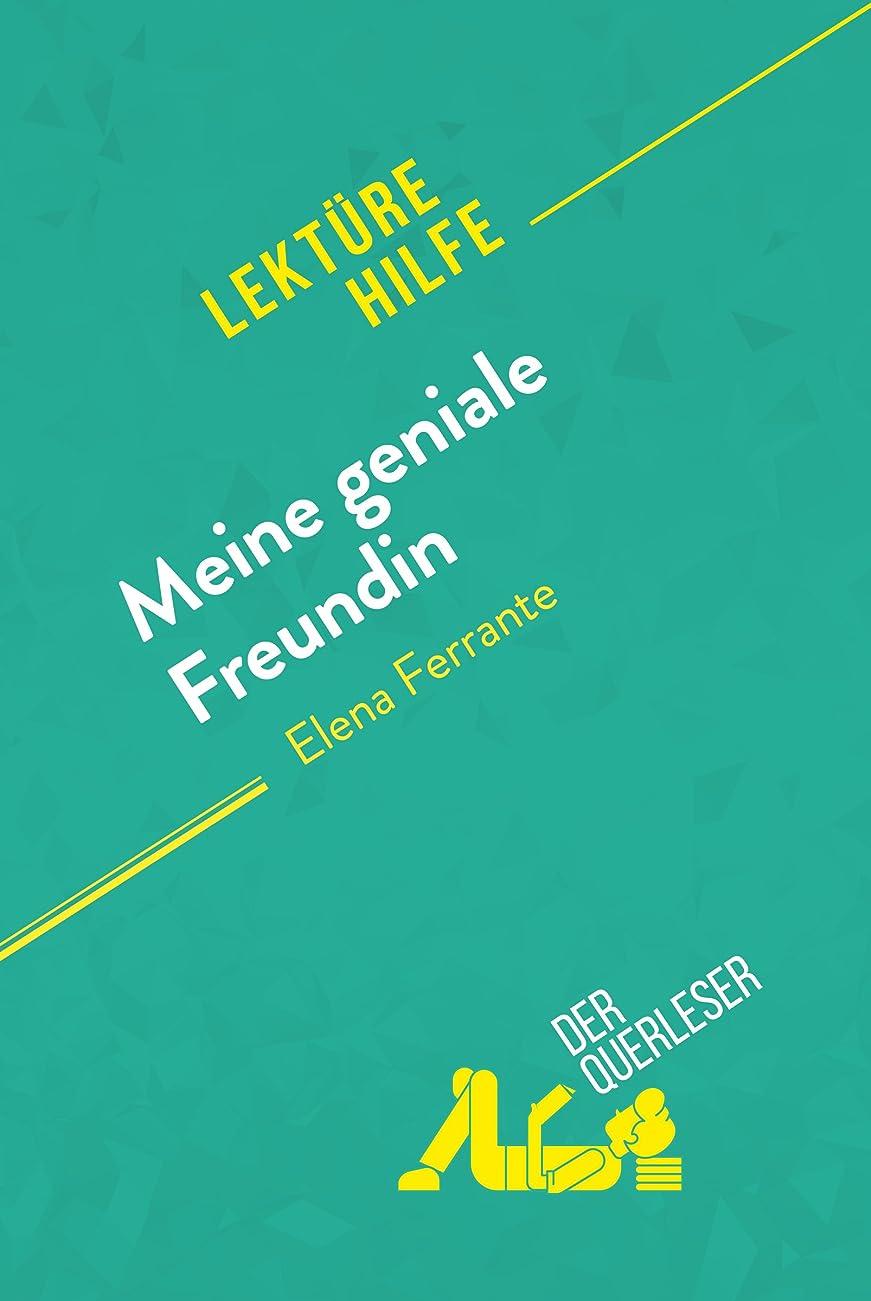 熟すバルクに対応するMeine geniale Freundin von Elena Ferrante (Lektürehilfe): Detaillierte Zusammenfassung, Personenanalyse und Interpretation (German Edition)