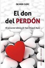 El don del perdón (NUEVA CONSCIENCIA) (Spanish Edition) Format Kindle