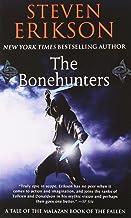 The Bonehunters: Book Six of The Malazan Book of the Fallen (Malazan Book of the Fallen, 6)