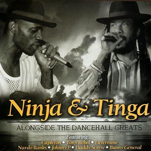 Amazon.com: Ninja and Tinga Alongside the Dancehall Greats ...