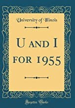 U and I for 1955 (Classic Reprint)