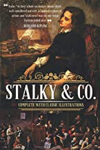 Stalky & Co: Complete With Classic Illustrations