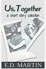 Us, Together: A Short Story Collection Kindle Edition