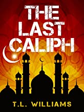 The Last Caliph (Logan Alexander Series Book 3) (English Edition)
