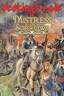 Destiny's Role 1: Mistress Of Sorrows: 2