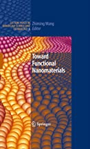 Toward Functional Nanomaterials (Lecture Notes in Nanoscale Science and Technology Book 5)