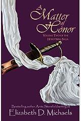 A Matter of Honor (Horstberg Saga Book 2) Kindle Edition