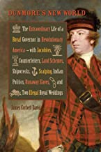 Best lord dunmore biography Reviews